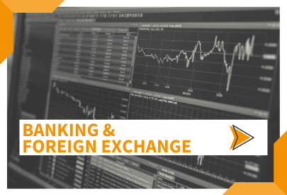 Banking & Foreign Exchange